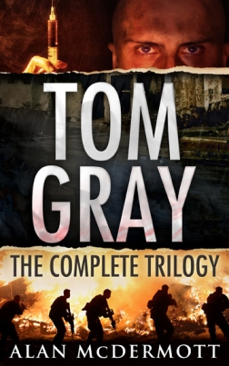 Tom Gray The Complete Trilogy