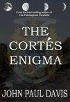 The Cortes Enigma